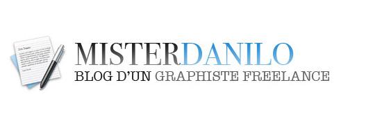 Mister Danilo - Blog d'un graphiste Freelance