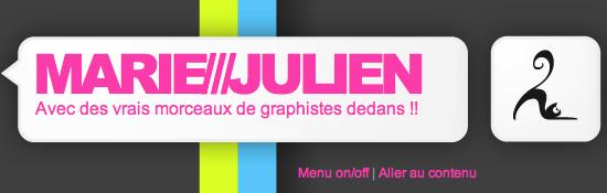 Marie Julien - Avec des vrais morceaux de graphistes dedans !!