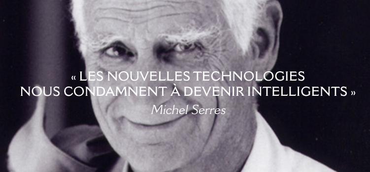 Les nouvelles technologies nous condamnent à devenir intelligents